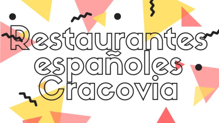 Restaurantes españoles en Cracovia