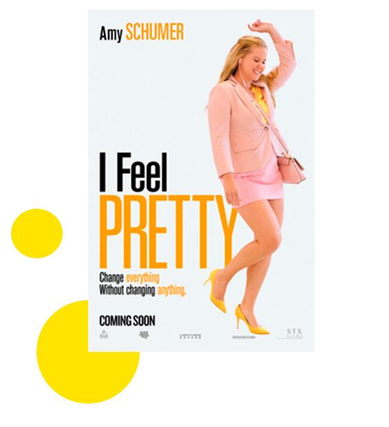 Poster I Feel Pretty en Tuhistoriapersonal.com