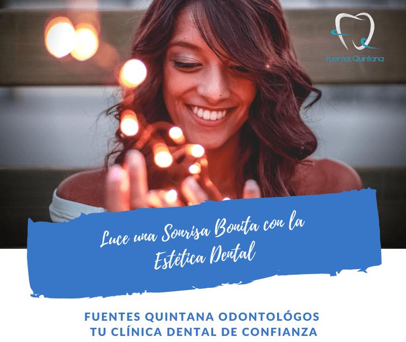 Luce una Sonrisa Bonita con la Estetica Dental - Clinica Fuentes Quintana odontologos Guadalajara