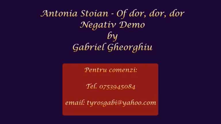 Of dor, dor, dor- Antonia Stoian (Maria Lataretu) – Negativ Karaoke Demo by Gabriel Gheorghiu