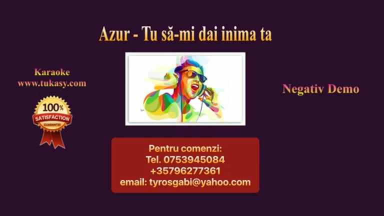 Tu sa-mi dai inima ta – Azur – Negativ Karaoke Demo by Gabriel Gheorghiu