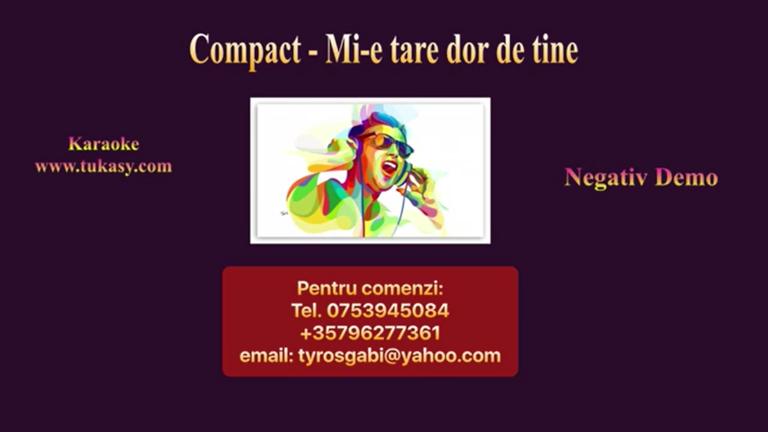 Mi-e tare dor de tine – Compact – Negativ Karaoke Demo by Gabriel Gheorghiu