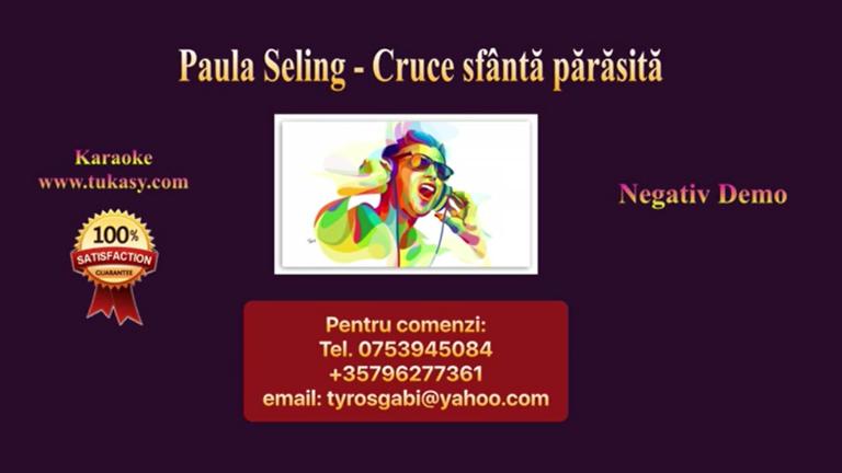 Cruce sfanta, parasita – Paula Seling – Negativ Karaoke Demo by Gabriel Gheorghiu