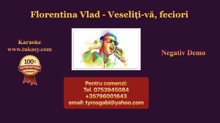 Veseliti-va, feciori – Florentina Vlad – Negativ Karaoke Demo by Gabriel Gheorghiu