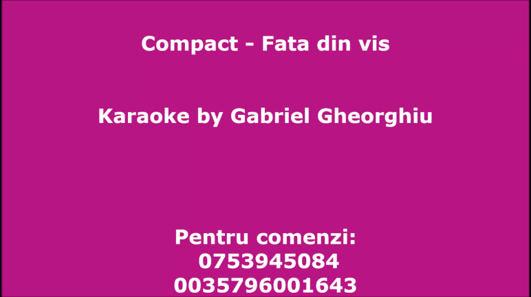 Fata din vis – Compact – Karaoke Negativ Demo by Gabriel Gheorghiu