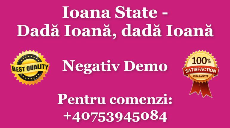 Dada Ioana dada Ioana – Ioana State