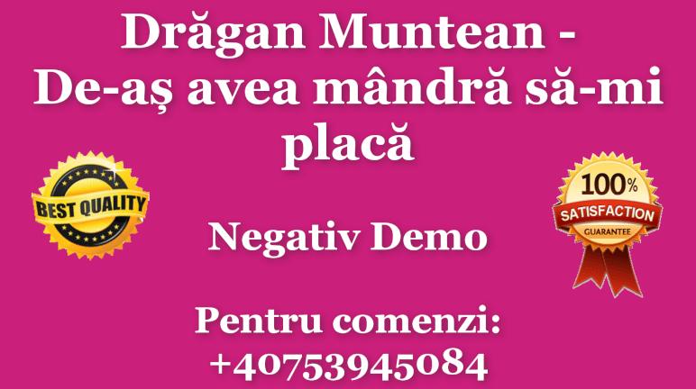 De-as avea mandra sa-mi placa – Dragan Muntean – Negativ Karaoke Demo