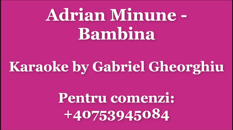 Bambina – Adrian Minune – Karaoke Negativ Demo