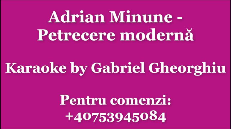 Petrecere moderna – Adrian Minune – Negativ Karaoke Demo