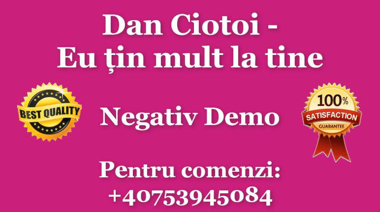 Eu tin mult la tine – Dan Ciotoi – Negativ Karaoke Demo