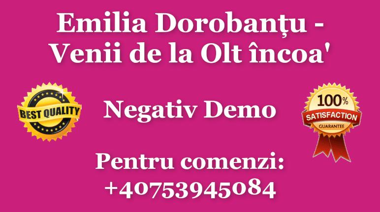 Venii de la Olt incoa – Emilia Dorobantu – Negativ Karaoke Demo