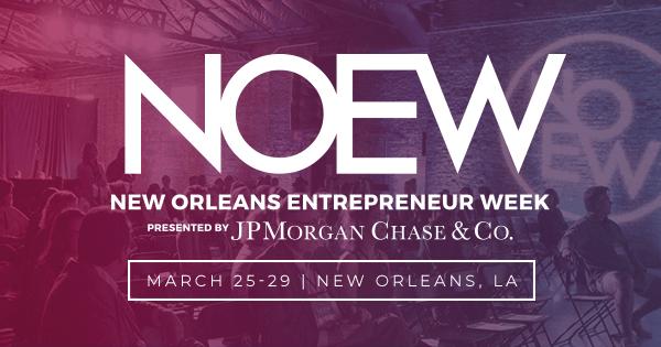 My Experience at New Orleans Entrepreneur Week
