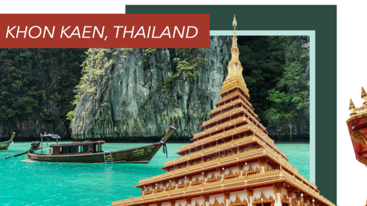 Abroad Spotlight: Everything You Need to Know About Studying Abroad in Khon Kaen, Thailand