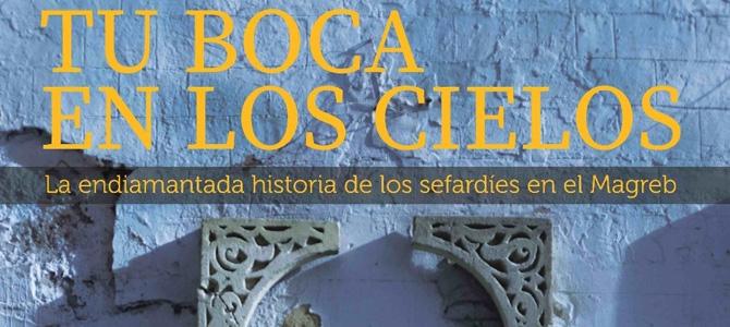 Proyección en Toledo del documental «Tu boca en los Cielos. La endiamantada historia de los sefardíes del Magreb»