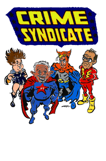 crime_syndicate_of_Brazil_sem_temer