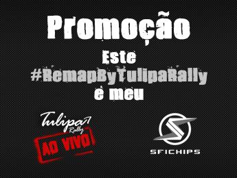Promoção: Este #RemapByTulipaRally é meu!
