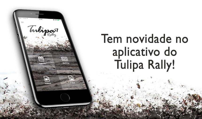 Novidades no Aplicativo do Tulipa Rally