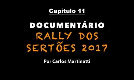 Capítulo 11 – COMBOIO EM GOIÂNIA – Documentário Rally dos Sertões 2017 por Carlos Martinatti