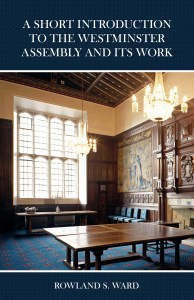 Book Cover: A Short Introduction to the Westminster Assembly and Its Work
