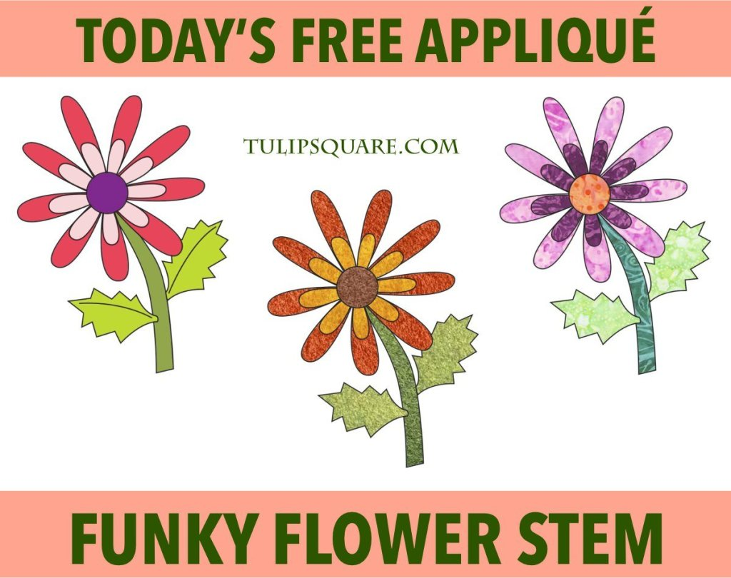 Free Flower Appliqué Pattern - Single Funky Flower Stem