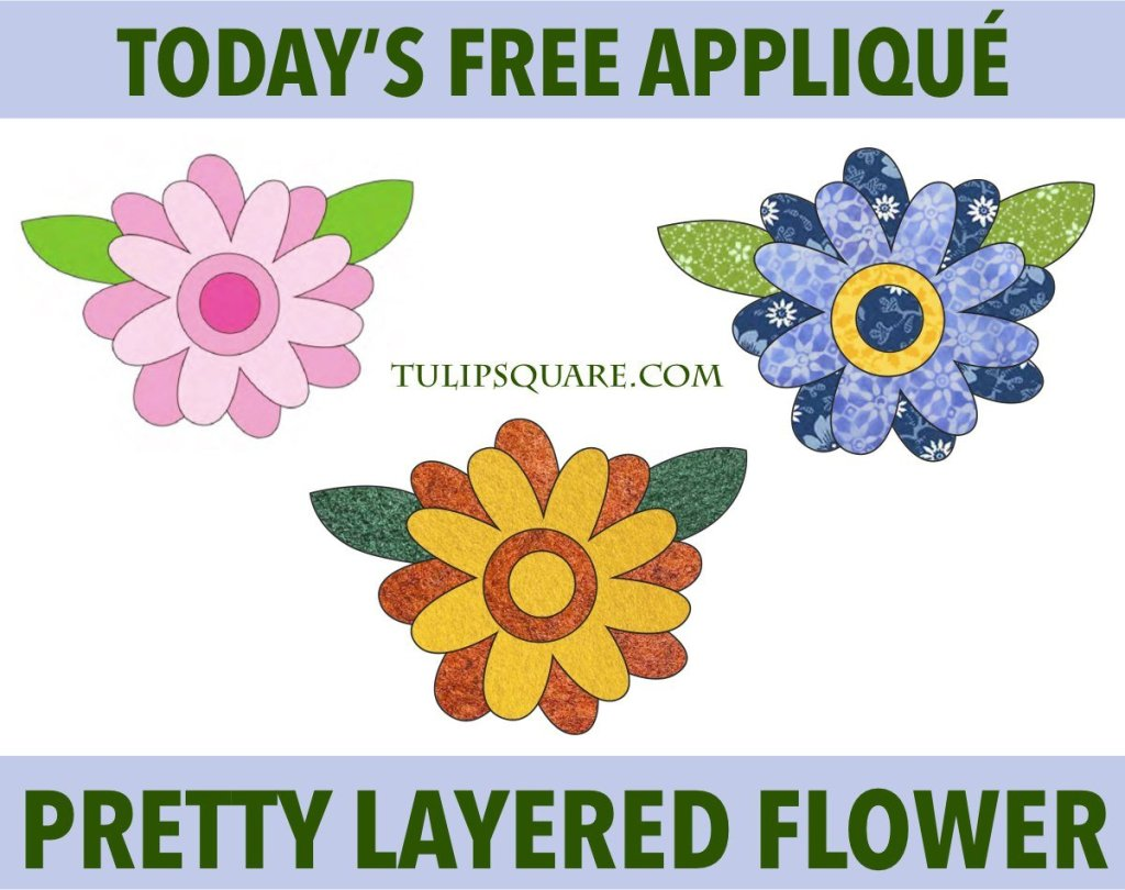 Free Appliqué Pattern - Pretty Layered Flower