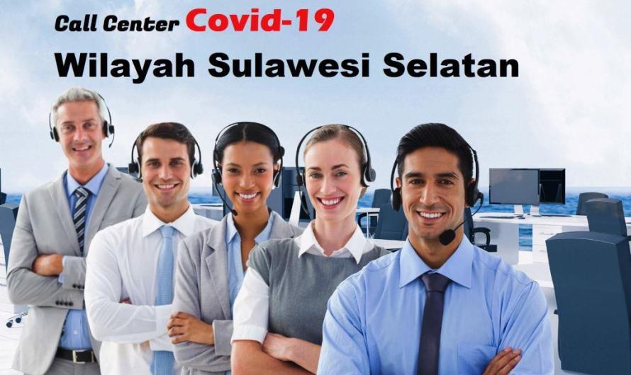 Daftar Call Center Covid-19 Wilayah Sulawesi Selatan
