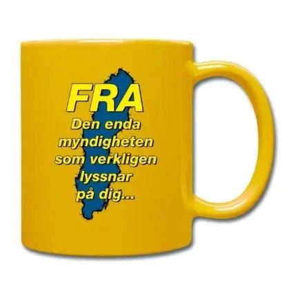 FRA - Den enda myndigheten som verkligen lyssnar på dig - Enfärgad mugg