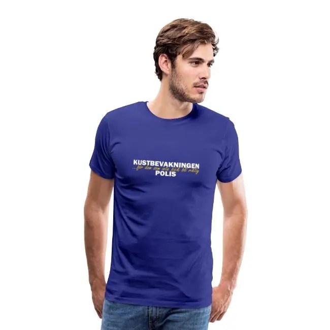 Kustbevakningen - För dom som inte fick bli riktig polis - Premium T-shirt herr