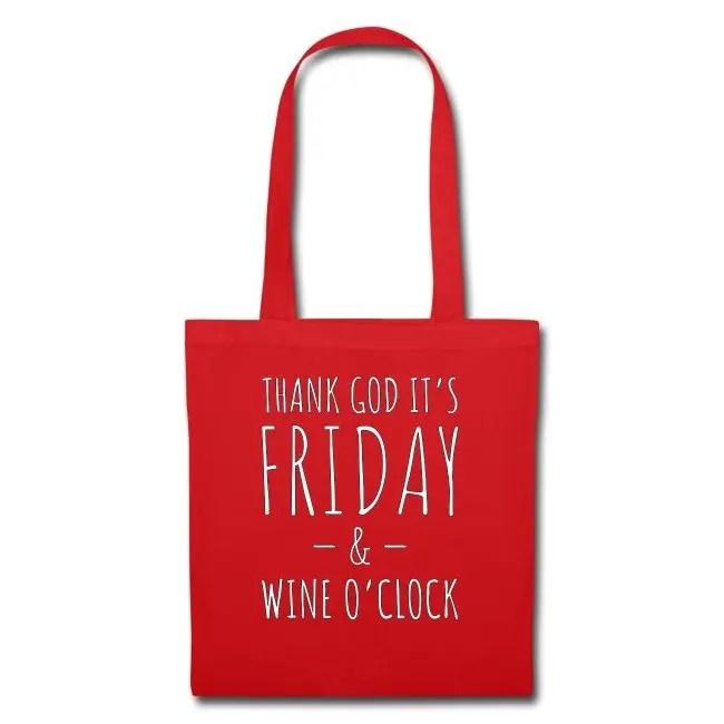 Thank God It's Friday & Wine o'clock - Tygväska