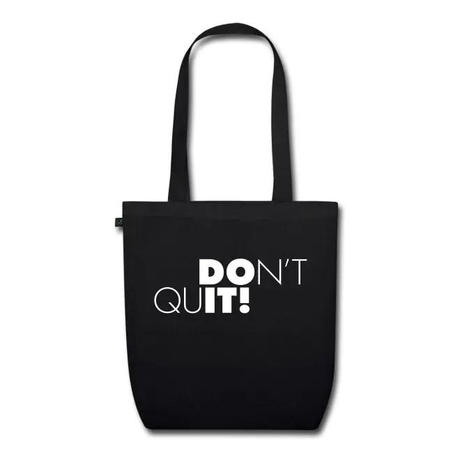Don't Quit - DO IT! -  Ekologisk tygväska