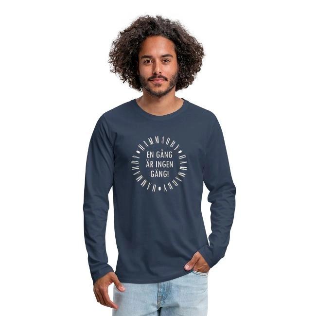 Hammarby - En gång är ingen gång - Långärmad premium T-shirt herr