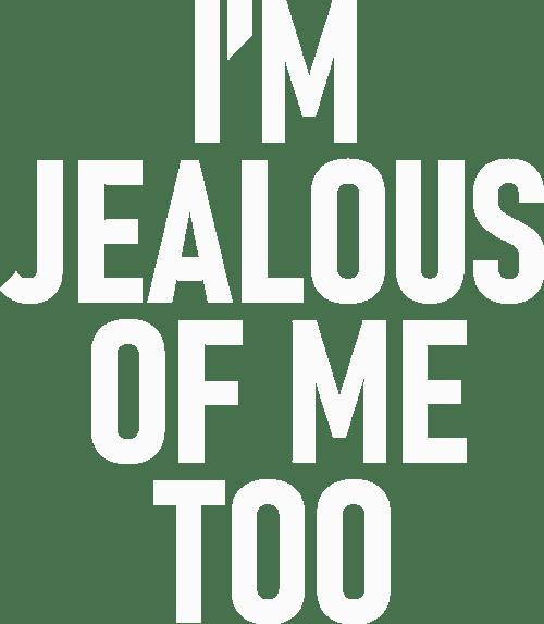 Motiv: I'm jealous of me too