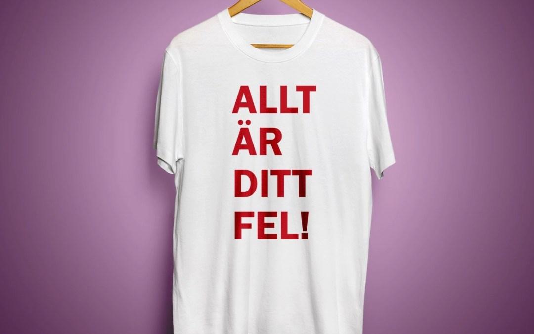 Allt är ditt fel - Premium T-shirt herr