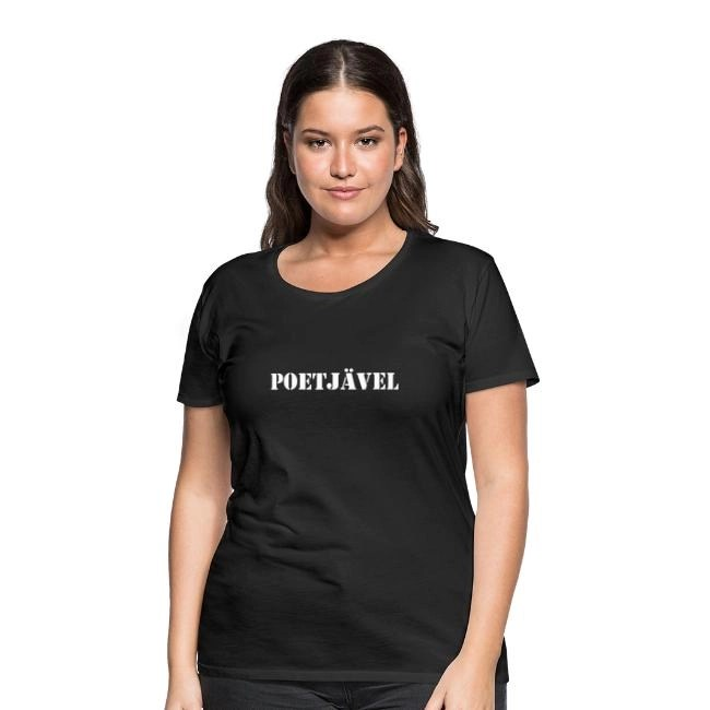 Poetjävel - Premium T-shirt dam