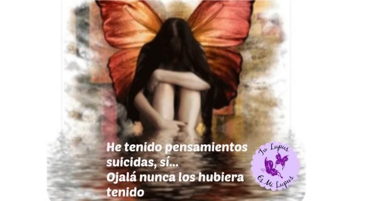Mi lupus y el suicidio