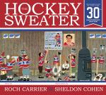 The Hockey Sweater_30th Anniversary