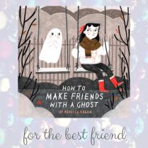 https://penguinrandomhouse.ca/books/548742/how-make-friends-ghost#9781101919019