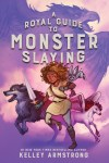 The Royal Guide to Monster Slaying