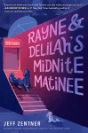 Rayne and Delilah's Midnite Matinee