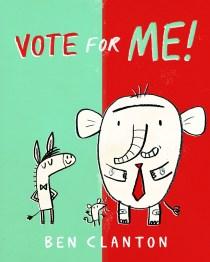 Ben Clanton_Vote for Me cover rough 1