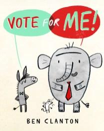 Ben Clanton_Vote for Me cover rough 3