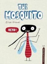 https://www.penguinrandomhouse.ca/books/608912/the-mosquito-by-elise-gravel/9780735266476