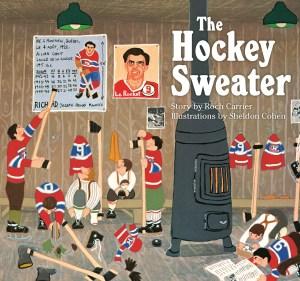 The Hockey Sweater-board book