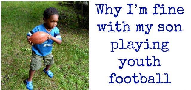 Why I'm Fine with My Son Playing Youth Football by Tuned In Parent Courtney Conover