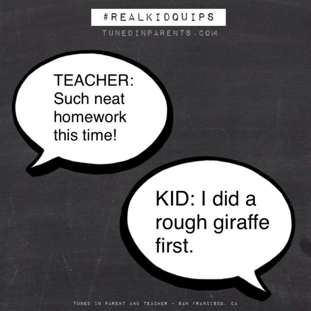 Tuned In Parents - Real Kid Quips Rough Giraffe