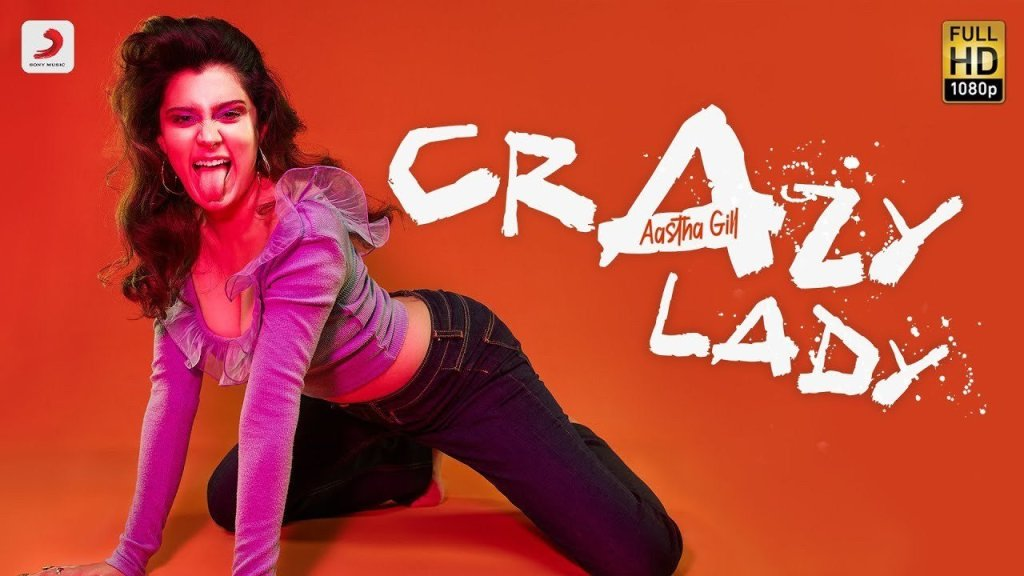 Crazy-Lady-Official-Video-Aastha-Gil
