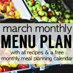 Monthly Menu Plan: March