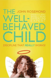 review of John Rosemond's The Well Behaved Child
