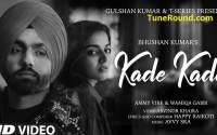 Kade Kade Mp3 Song Download 2021