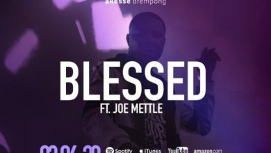 Photo of Akesse Brempong – Blessed Ft. Joe Mettle